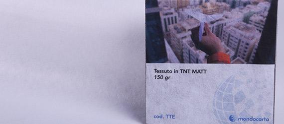 Tessuto in TNT - tessuto nono tessuto - stampa ecosolvente - supporti per la stampa - mondocarta
