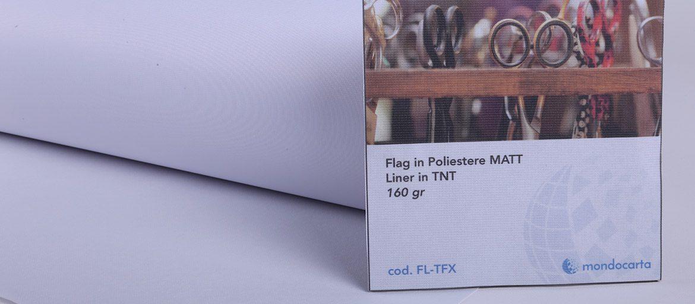 Flab in Poliestere Per Bandiere - Tessuti in Poliestere - 100% Poliestere - Bandiere - Striscioni - Esposizioni esterne - Supporti per la Stampa - Supporti Ecosolvente - Stampa Ecosolvente - mondocarta